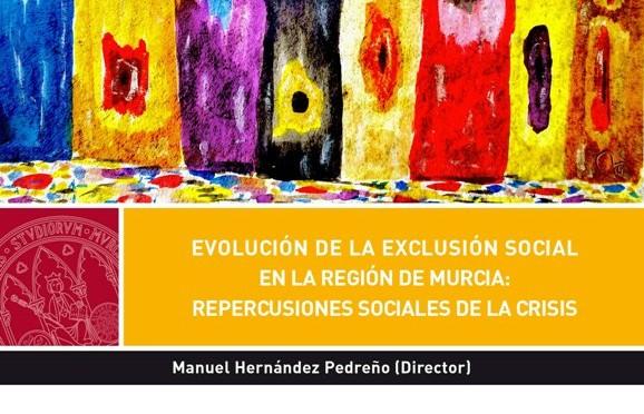Se presenta en la Universidad de Murcia un libro sobre las repercusiones sociales de la crisis en la Región de Murcia