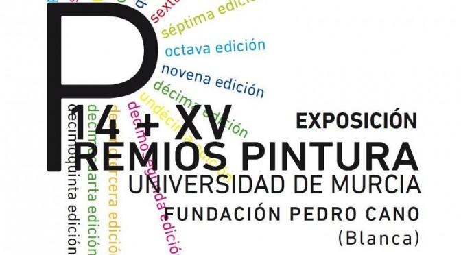Inauguración Exposición 14+ XV Premios de Pintura Universidad de Murcia en la Fundación Pedro Cano de Blanca