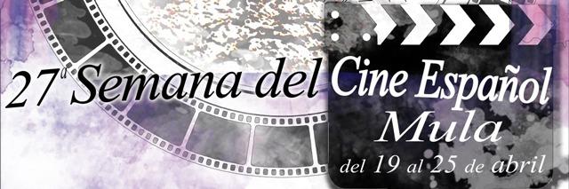 XXVII semana del cine español de Mula