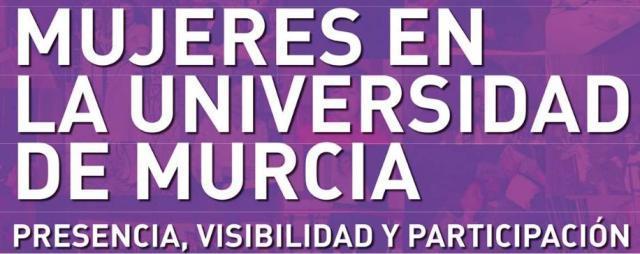 Presentación de la exposición Mujeres en la Universidad de Murcia