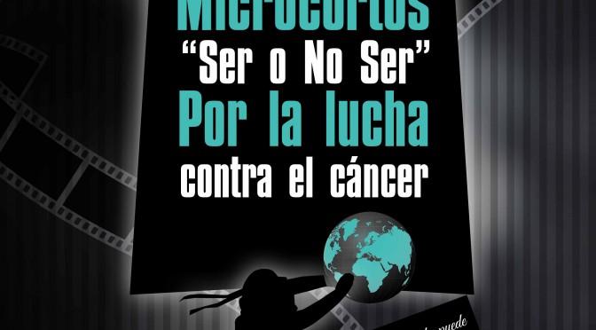 """El II Festival Internacional de microcortos """"Ser o no ser"""" dedica su edición 2015 a la lucha contra el cáncer"""