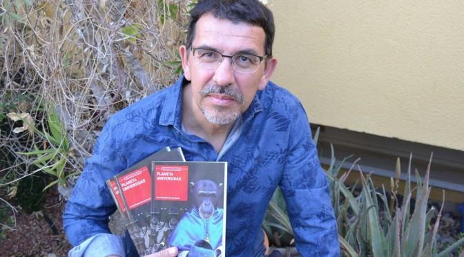 """""""Planeta Universidad"""", un libro que aboga por el libre pensamiento y la enseñanza del hecho revolucionario"""