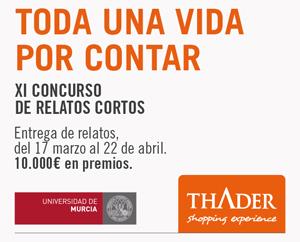 El viernes finaliza el plazo para el Concurso de Relato Corto CC Thader-Universidad de Murcia, con 10.000 euros en premios
