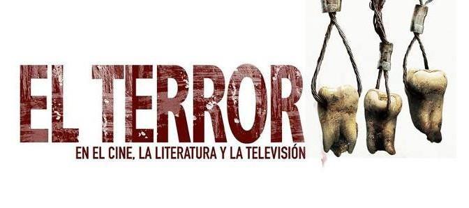 El terror en el cine, la literatura y la televisión