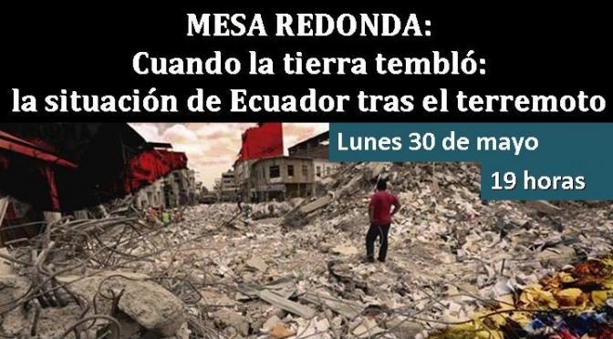 La Universidad de Murcia acoge una mesa redonda sobre la situación de Ecuador tras el terremoto