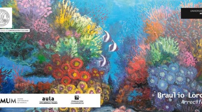 """Braulio Lorca expone en la Universidad de Murcia su muestra """"Arrecifes"""""""