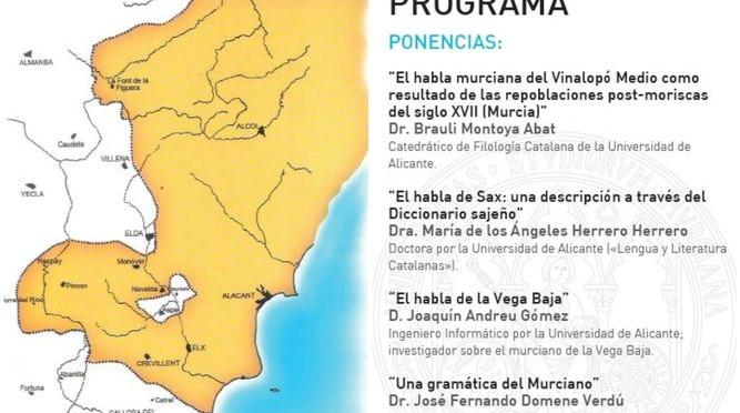 La VIII Jornada del Murciano que se celebra en la UMU aborda el habla murciana en la provincia de Alicante