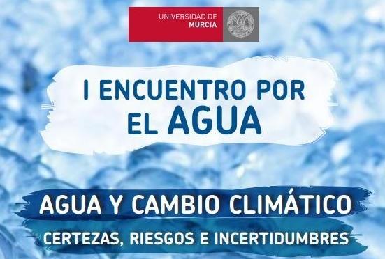 La UMU organiza el I Encuentro por el Agua