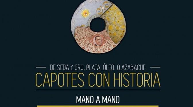 """Exposición de """"capotes con historia"""" en el MASS"""