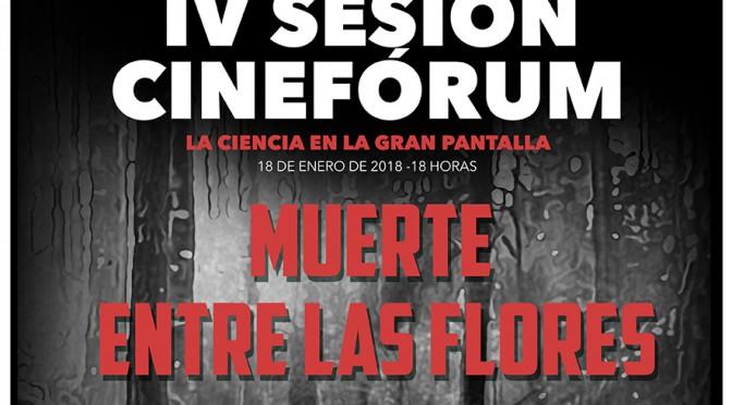 """Muerte entre las flores, la IV sesión del cinefórum """"La Ciencia en la gran pantalla"""""""