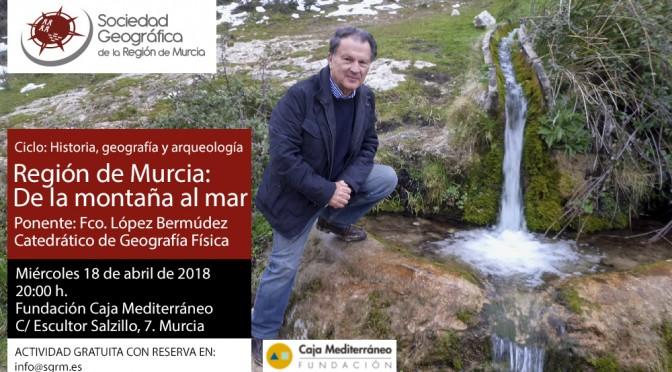 El Catedrático López Bermúdez ofrece una conferencia sobre el paisaje en la Región