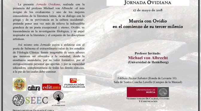 El poeta Ovidio protagoniza una jornada en la Universidad de Murcia en el comienzo de su tercer milenio