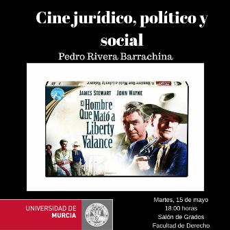 La UMU organiza un ciclo de cine jurídico, político y social