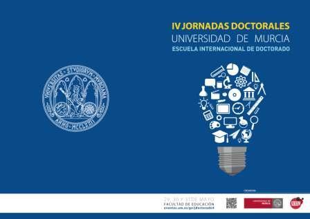 La Universidad de Murcia celebra desde mañana las IV Jornadas Doctorales