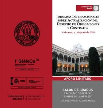 La Universidad de Murcia organiza unas jornadas sobre el derecho de obligaciones y contratos