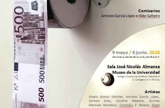 La Universidad de Murcia acoge la muestra internacional ´Dinero-Dinheiro´