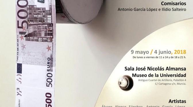 Exposición internacional en Murcia 'Dinero-Dinheiro' sobre la relación entre arte y dinero