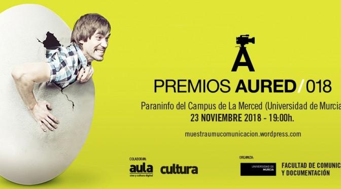 La UMU entrega los Premios Aured 2018 a los mejores trabajos audiovisuales de sus estudiantes