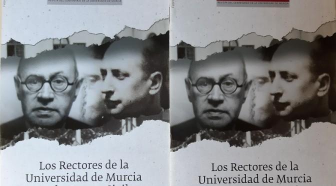 Una publicación de la UMU reivindica la figura de los dos rectores que presidieron la institución durante la Guerra Civil