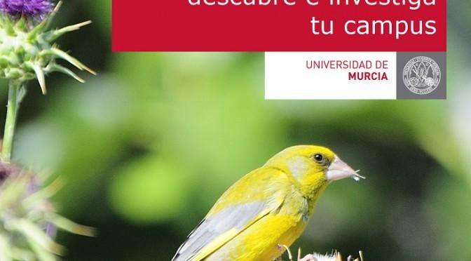 La Universidad de Murcia organiza una jornada para conocer las especies animales y vegetales del campus de Espinardo