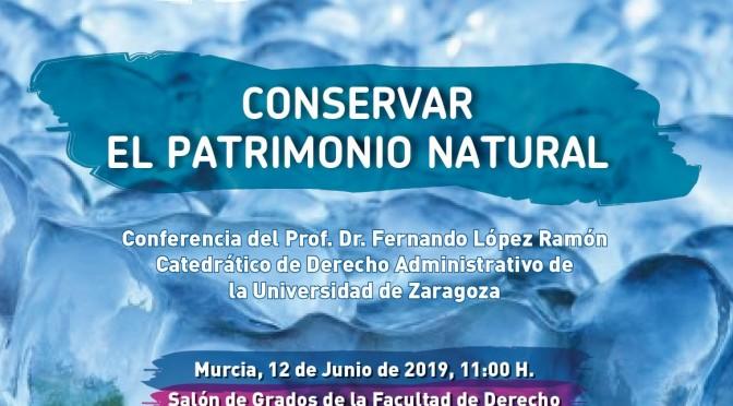 La Universidad de Murcia acoge una conferencia sobre la conservación del patrimonio natural