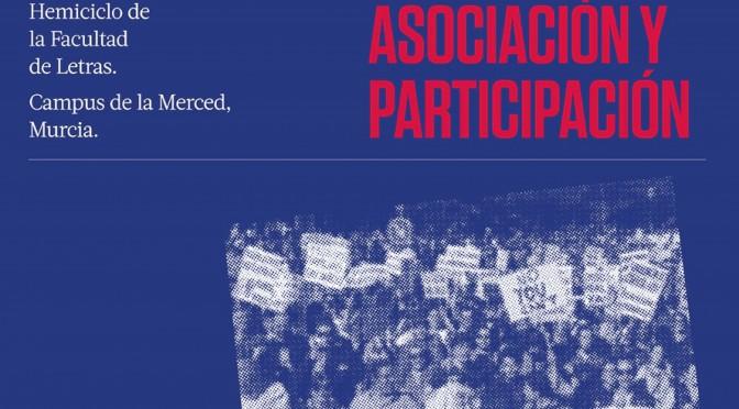 La Universidad de Murcia organiza un debate sobre los derechos de asociación y participación