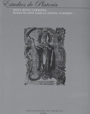 """Se presenta en la Universidad de Murcia un nuevo ejemplar de """"Estudios de Platería"""", el número 19 de la colección"""