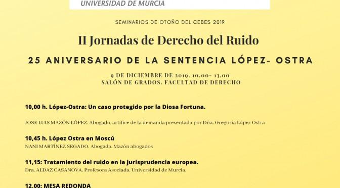 La Universidad de Murcia organiza unas jornadas de Derecho del Ruido