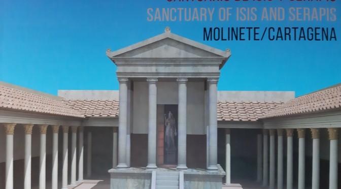 Un libro editado por la UMU muestra cómo fue el Santuario de Isis y Serapis en Carthago Nova