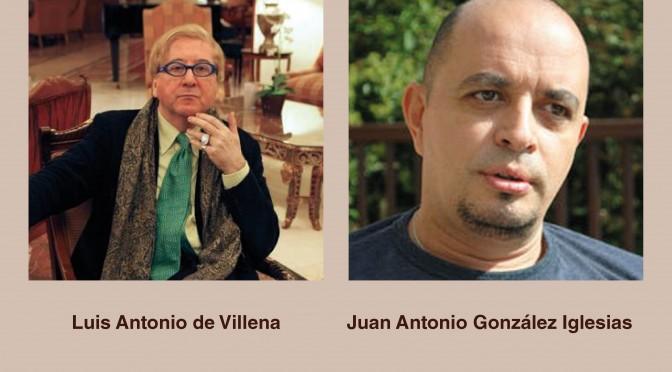 La UMU organiza un diálogo y un recital a cargo de Luis Antonio de Villena y Juan Antonio González Iglesias