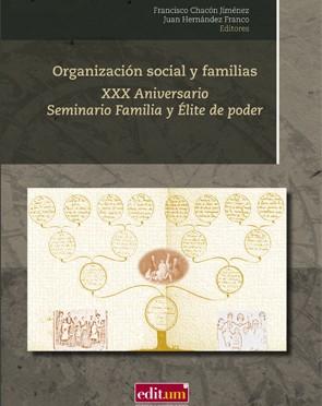 XXX Aniversario del Seminario Familia y élite de Poder de la Universidad de Murcia