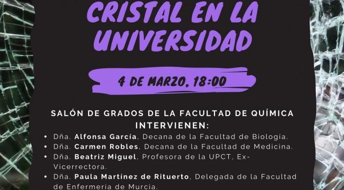 El Consejo de Estudiantes de la UMU organiza la mesa redonda 'Rompiendo el techo de cristal en la Universidad'