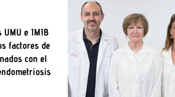 Investigadores de la UMU y del IMIB plantean nuevos factores de riesgo relacionados con la endometriosis