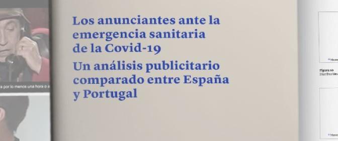 La publicidad en España durante el confinamiento giró en torno a los mensajes de solidaridad y unidad frente al aislamiento, según un estudio de la UMU