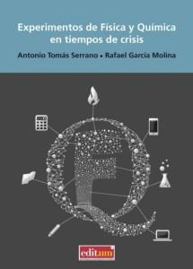 Experimentos de Física y Química en tiempos de crisis